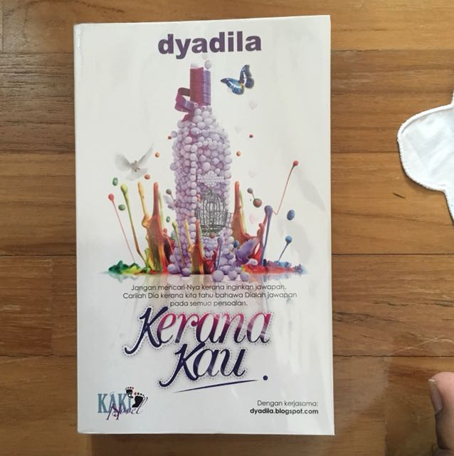 eca410875bfb Novel Preloved Kerana Kau karya Dyadila, Books & Stationery, Books ...