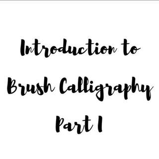 Jan and Feb Slots open! Introduction To Brush Calli I