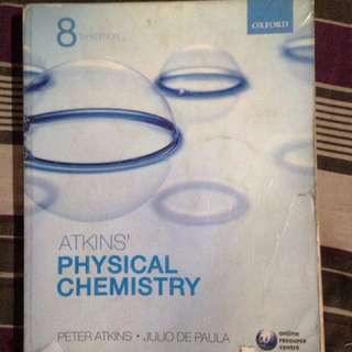 Physical Chemistry 8th Edition by P. Atkins and J. De Paula