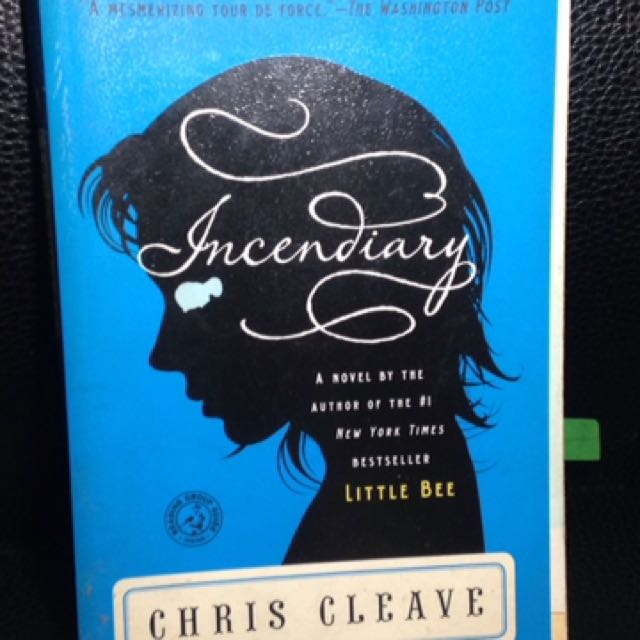 Incendiary - Chris Cleave