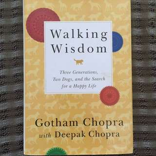 Walking Wisdom by Gotham Chopra & Deepak Chopra