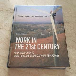 Work in the 21st century (an introduction to industrial and organisational pyschology) by Frank J. Landy and Jeffrey M. Conte (3rd ed)