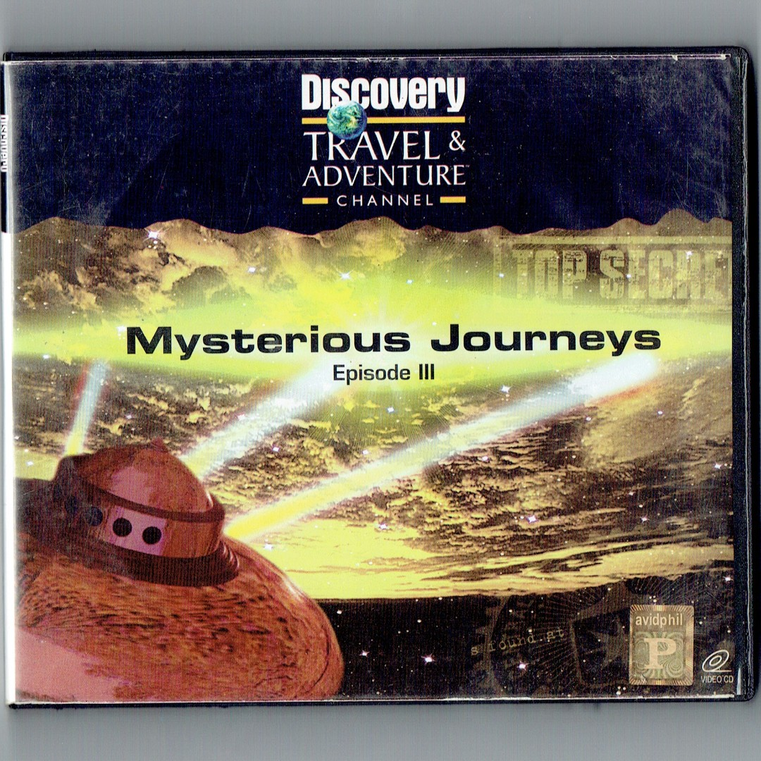Discovery Travel & Adventure's Mysterious Journeys Ep. III VCD