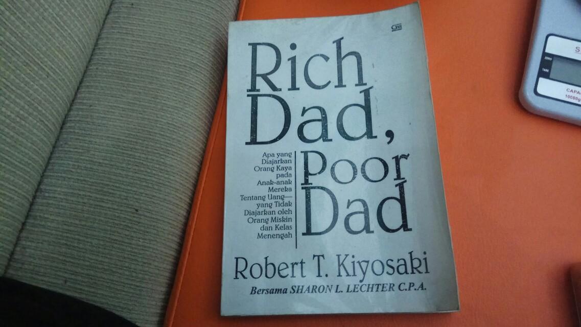 Rich Dad, Poor Dad by Robert T Kiyosaki