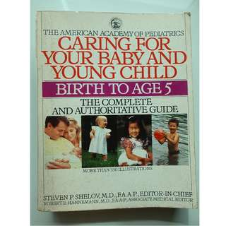 Caring for Your Baby and Young Child (Birth to Age 5)
