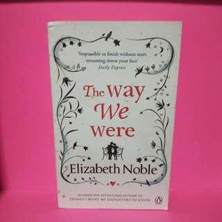 The way we were (Elizabeth noble)