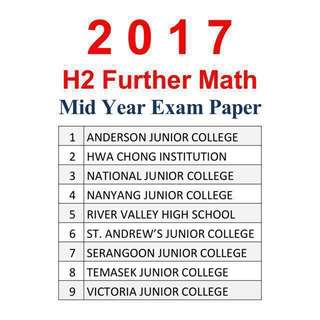 2017 JC 2 H2 Further Maths / F Maths Mid Year Exam Papers / Test Papers (soft copy) - 9649