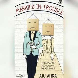 Ebook Married In Trouble