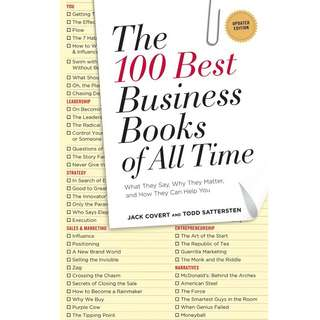 The 100 Best Business Books of All Time What They Say, Why They Matter, and How They Can Help You