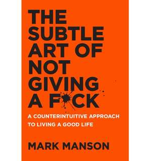 *Free* The Subtle Art of Not Giving a F ck