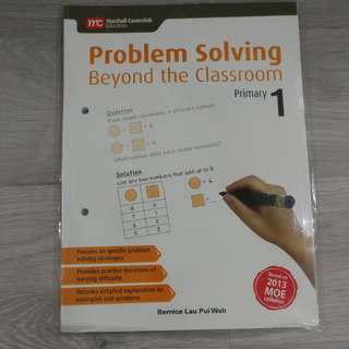 BN PRIMARY 1 PROBLEM SOLVING BEYOND THE CLASSROOM @ $6 ONLY!!!