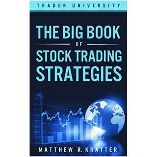 The Big Book of Stock Trading Strategies BY Matthew R. Kratter