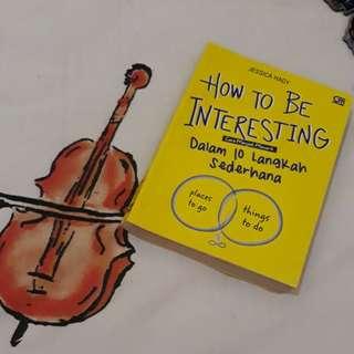 How to be interesting - Jessica Hagy (Bahasa Indonesia)