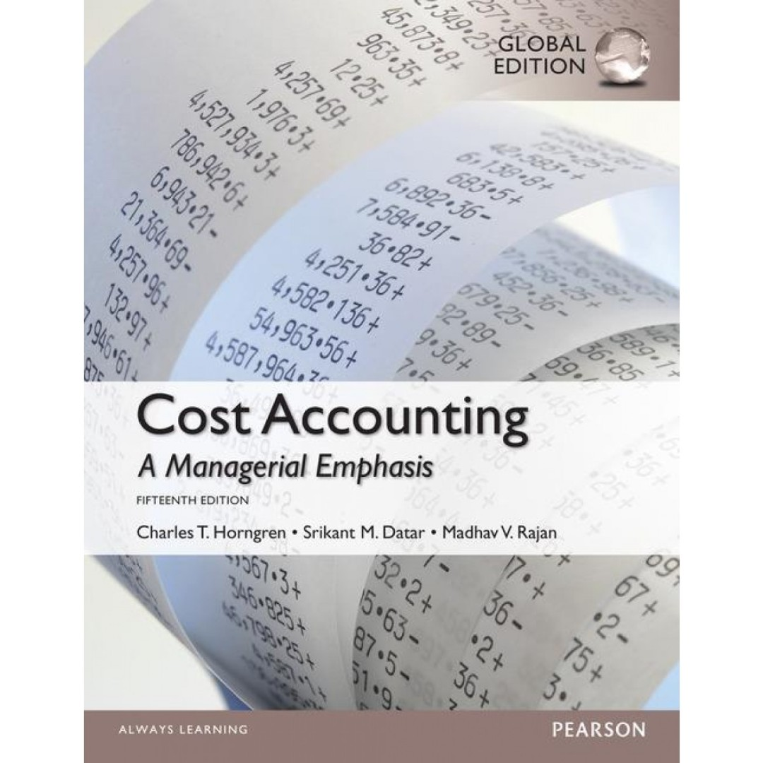 Cost accounting a managerial emphasis 14th edition