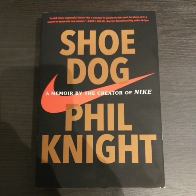 Vista pegar Ropa  Shoe Dog by Phil Knight: A memoir by the creator of NIKE, Books &  Stationery, Fiction on Carousell