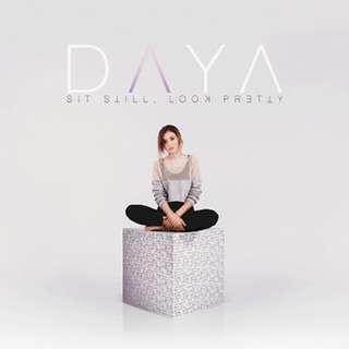 Sit Still Look Pretty by Daya Audio CD