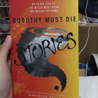 Dorothy Must Die: Stories