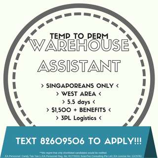 WAREHOUSE ASSISTANT || WEST || 5.5 DAYS