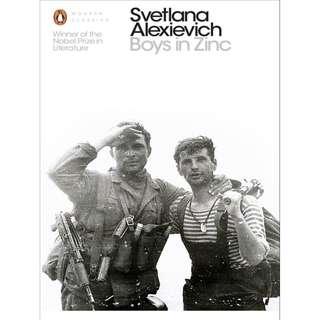 Boys in Zinc BY Svetlana Alexievich, Andrew Bromfield