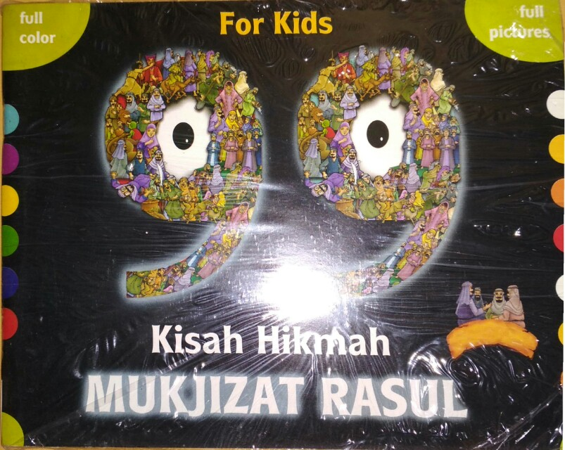 99 Kisah Hikmah MUKJIZAT RASUL For Kids  Full Color Full Pictures  OASE ANAK