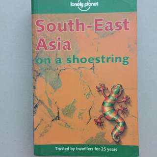 Lonely planet South-East Asia on a shoe-string