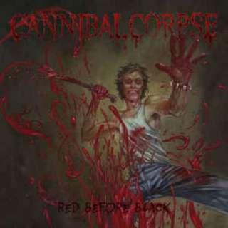 Cannibal Corpse – Red Before Black Digipak CD 1 Disc version.