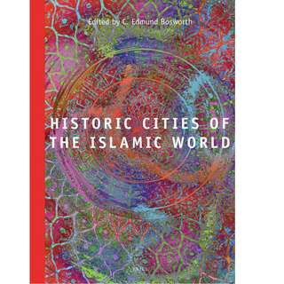 Historic Cities of the Islamic World