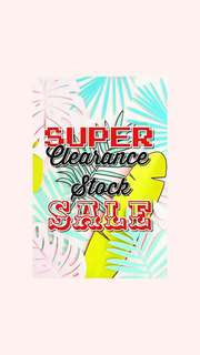 SUPER CLEARANCE STOCK SALE