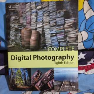 Ben Long Complete Digit Photography Eight Edition