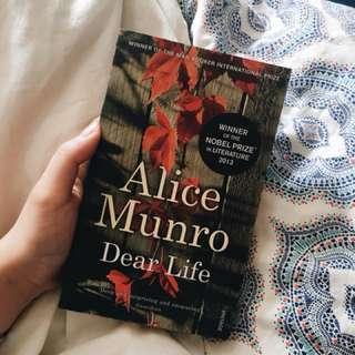 Alice Munro - Dear Life