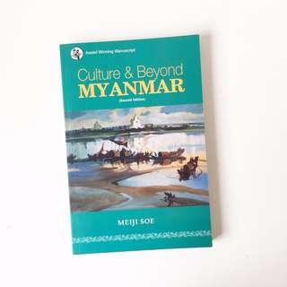 Culture & Beyond Myanmar by Meiji Soe