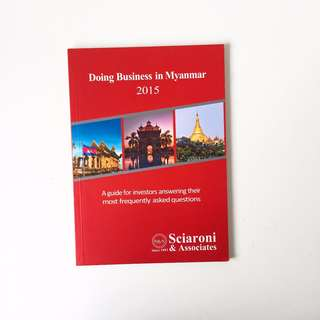 Doing Business in Myanmar by Law Firm Sciaroni & Associates