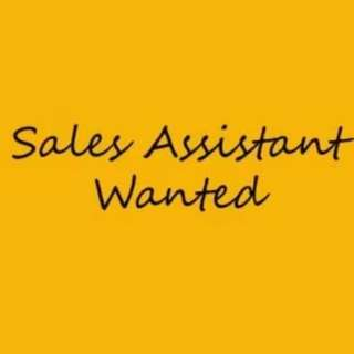 Full time part time Sales assistant needed