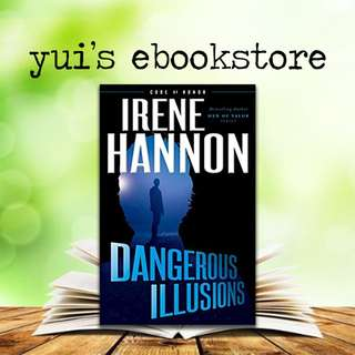 YUI'S EBOOKSTORE - DANGEROUS ILLUSIONS - CODE OF HONOR #1