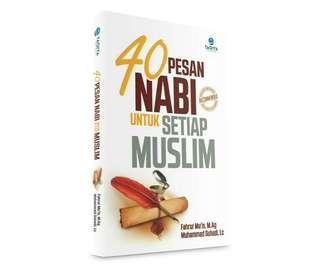 40 Pesan Nabi untuk umat muslim