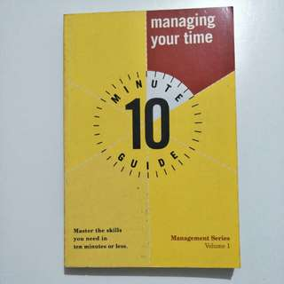 10Minute Guide Managing your time $3