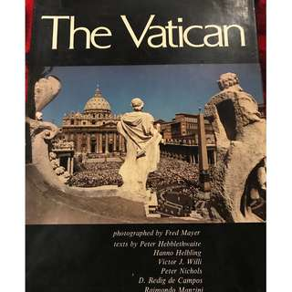 The Vatican by Fred Mayer, Peter Hebblethwaite, et. al. hardcover large book