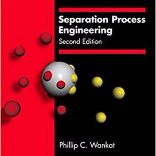 Separation Process Engineering (2nd Edition) by Philip C Wankat
