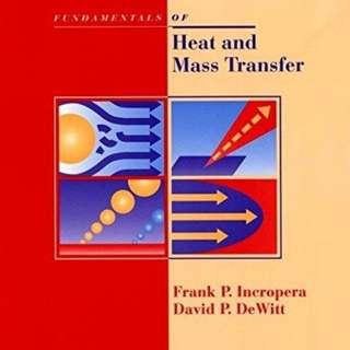 Fundamentals of Heat & Mass Transfer (5th edition) - Frank Incropera & David DeWitt