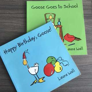 Goose goes to school & happy birthday Goose