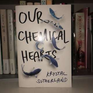 Krystal Sutherland- Our Chemical Hearts