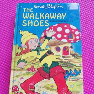 The Walkaway Shoes And Other Short Stories by Enid Blyton