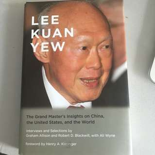 Lee Kuan Yew [The Grand Master's Insights on China, the United States, and the World