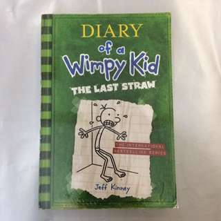 Diary of a Wimpy Kid The Last Straw by Jeff Kinney