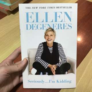 Ellen DeGeneres - Seriously... I'm Kidding