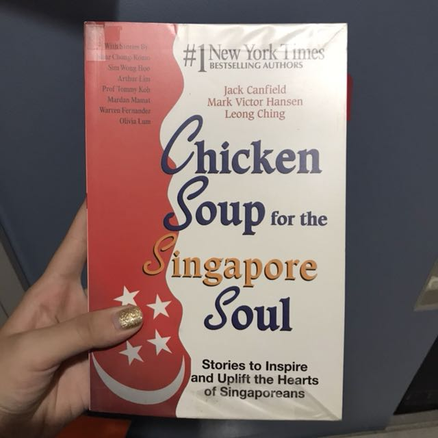 Chicken soup for the singaporean soul