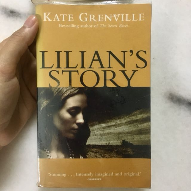 Kate Grenville ~ Lilian's Story