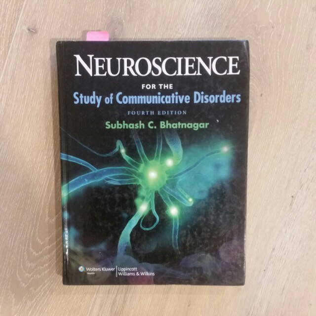 neuroscience for the study of communication disorders 4th ed