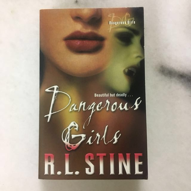 R.L. Stine ~ Dangerous Girls