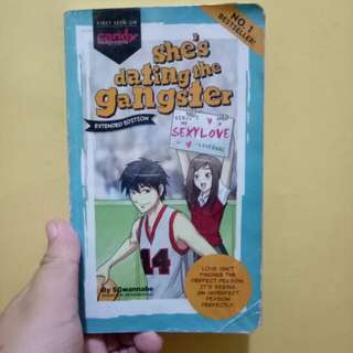 She's dating the Gangster (First Edition)